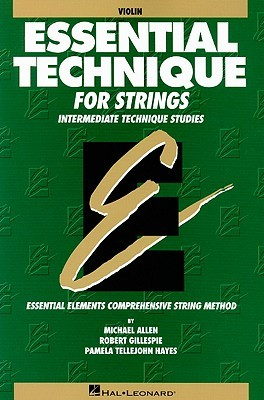 Essential Technique for Strings: Violin: Intermediate Technique Studies