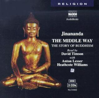The Middle Way by Jinananda