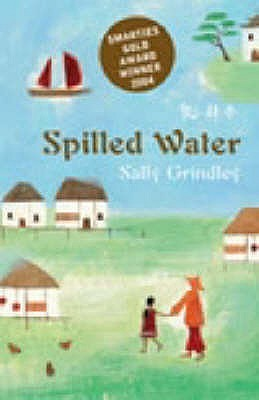 Spilled Water by Sally Grindley