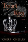 The Tyrant King (The Peasant Queen, #2)