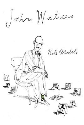 Role Models by John Waters