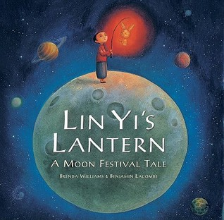 Lin Yi's Lantern by Brenda Williams