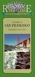 Renaissance San Francisco: Enjoying a Short Visit (Traveler Guidebooks)