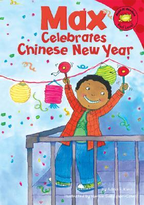 Max Celebrates Chinese New Year (Read-It! Readers) (Read-It! Readers)
