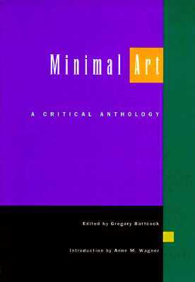 Minimal art a critical anthology by gregory battcock for Minimal art gregory battcock