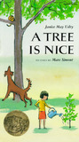A Tree Is Nice by Janice May Udry