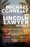 The Lincoln Lawyer Novels: The Lincoln Lawyer, The Brass Verdict, The Reversal