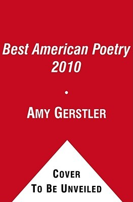 The Best American Poetry 2010 by Amy Gerstler
