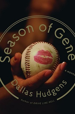 Season of Gene by Dallas Hudgens