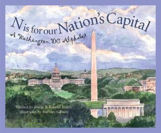 N Is for Our Nation's Capital by Marie Smith