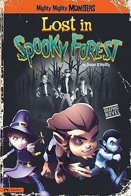 Lost in Spooky Forest by Sean O'Reilly