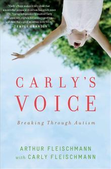 Carlys Voice: Breaking Through Autism