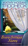 Every Crooked Nanny (Callahan Garrity Mystery, #1)
