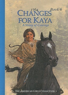 Changes for Kaya: A Story of Courage
