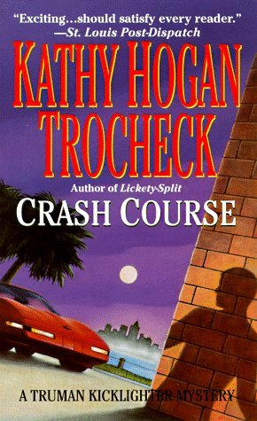Crash Course by Kathy Hogan Trocheck