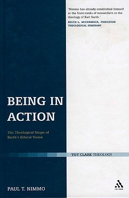 Being in Action by Paul T. Nimmo