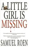 A Little Girl Is Missing