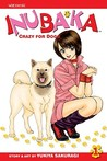 Inubaka: Crazy For Dogs, Volume 1