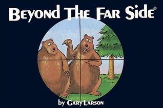 Beyond The Far Side by Gary Larson