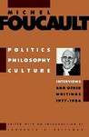 Politics, Philosophy, Culture: Interviews & Other Writings 1977-84