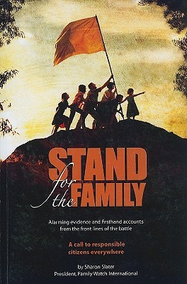 Stand for the Family by Sharon Slater