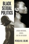 Black Sexual Politics by Patricia Hill Collins