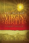 The Second Virgin Birth
