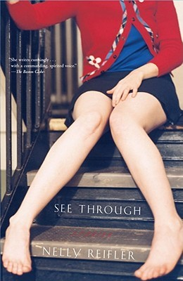See Through by Nelly Reifler