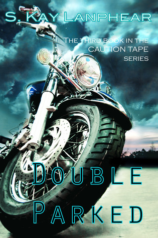 Download Double Parked (Caution Tape #3) RTF by S. Kay Lanphear