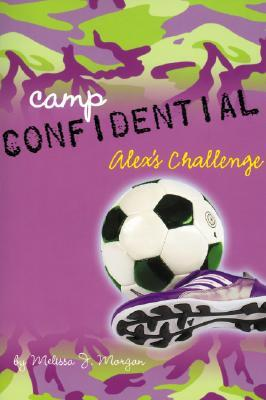 Alex's Challenge (Camp Confidential, #4)