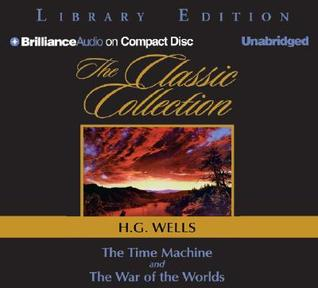 TheTime Machine/The War of the Worlds (Classic Collection)