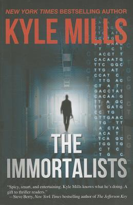 Immortalists, The by Kyle Mills
