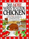 365 More Ways to Cook Chicken