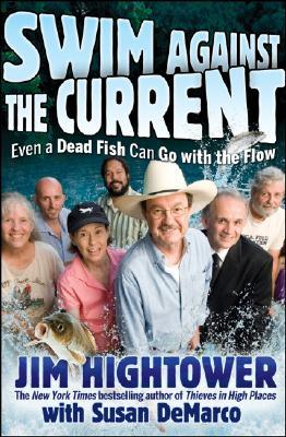 Swim against the Current by Jim Hightower