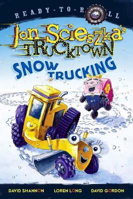 Snow Trucking! by Jon Scieszka