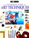 DK Art School: an Introduction to Art Techniques