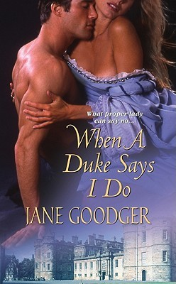 When a Duke Says I Do (Lords and Ladies, #1)