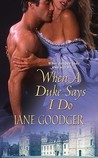 When a Duke Says I Do by Jane Goodger