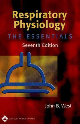 Respiratory Physiology by John B. West