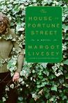 The House on Fortune Street by Margot Livesey