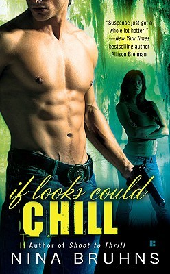 If Looks Could Chill (Passion For Danger, #2)