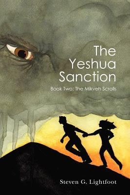 The Yeshua Sanction: Book Two: The Mikveh Scrolls