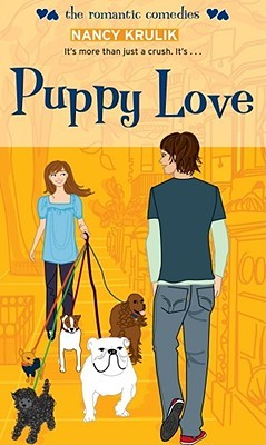 Puppy Love by Nancy E. Krulik