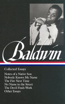 Collected Essays by James Baldwin