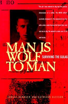 Man Is Wolf to Man by Janusz Bardach