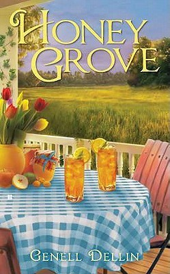 Honey Grove by Genell Dellin