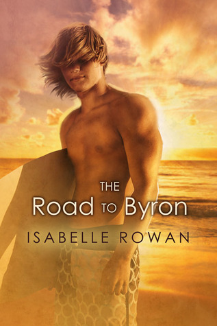 The Road To Byron by Isabelle Rowan