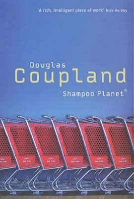 Shampoo Planet by Douglas Coupland