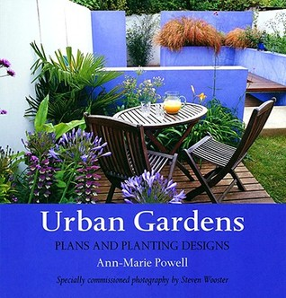 Urban Gardens by Ann-Marie Powell