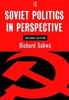 Soviet Politics: In Perspective